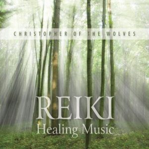 Reiki Healing Music Christopher Wolves Review