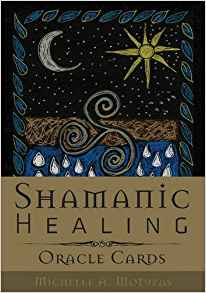 Shamanic Healing Oracle Cards Michelle A Motuzas Review