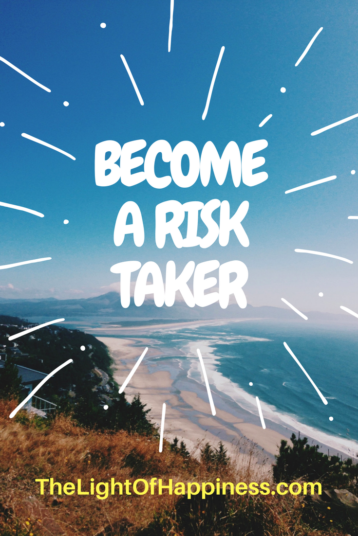 Become a Risk Taker