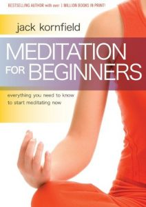Meditation for Beginners Jack Kornfield Review
