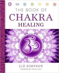 The Book of Chakra Healing by Liz Simpson and Teresa Hale Review