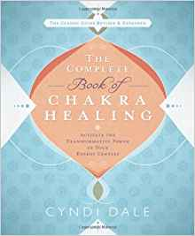 The Complete Book of Chakra Healing: Activate the Transformative Power of Your Energy Centers by Cyndi Dale Review