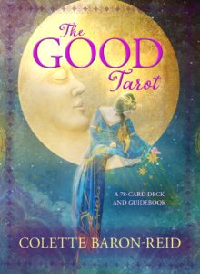 The Good Tarot by Colette Baron-Reid Review