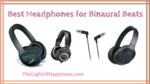 Best Headphones for Binaural Beats of 2018
