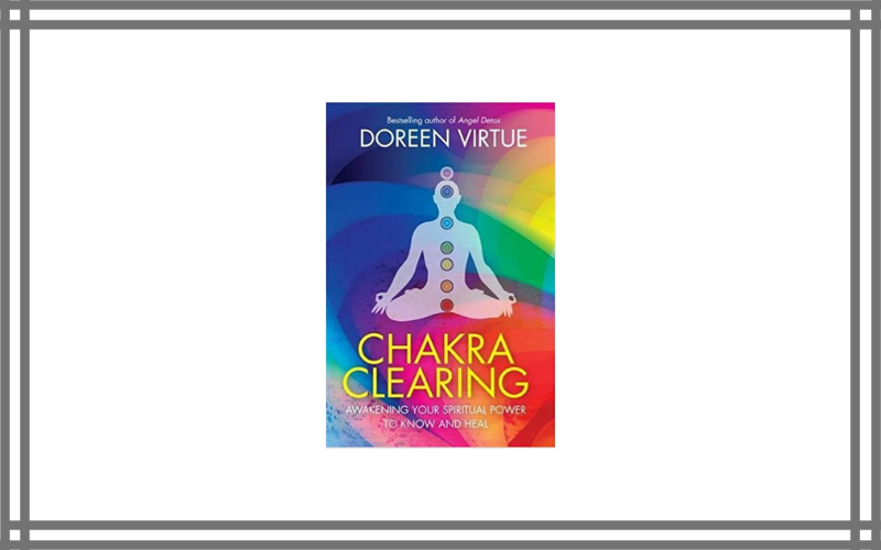 Chakra Clearing By Doreen Virtue Review