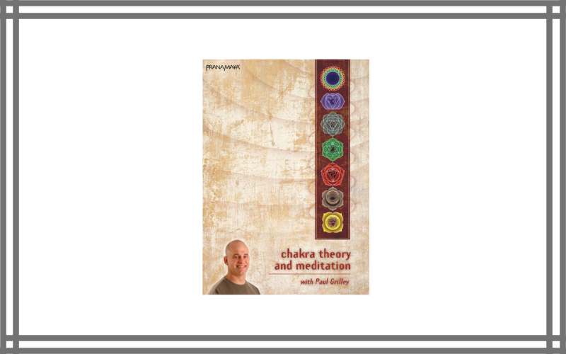 Chakra Theory And Meditation With Paul Grilley Review