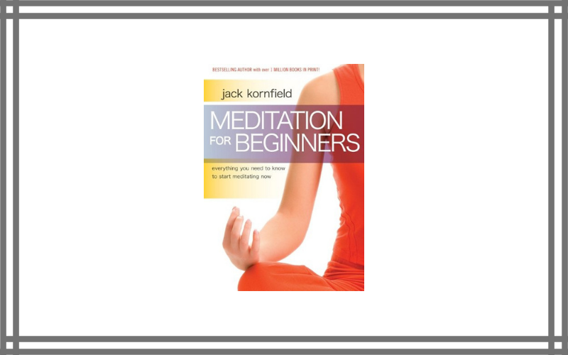 Meditation For Beginners – Jack Cornfield Review