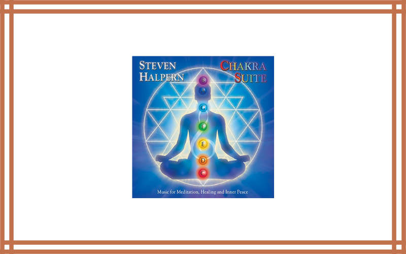 Chakra Suite Music For Meditation, Healing And Inner Peace Review