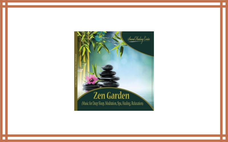 Zen Garden (Music For Deep Sleep, Meditation, Spa, Healing, Relaxation) Sound Healing Center Review