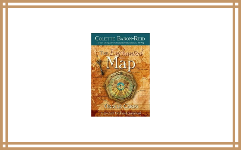 The Enchanted Map Oracle Cards – Colette Baron Reid