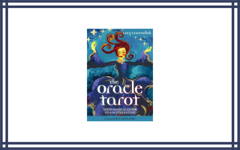 The Oracle Tarot Cards by Lucy Cavendish