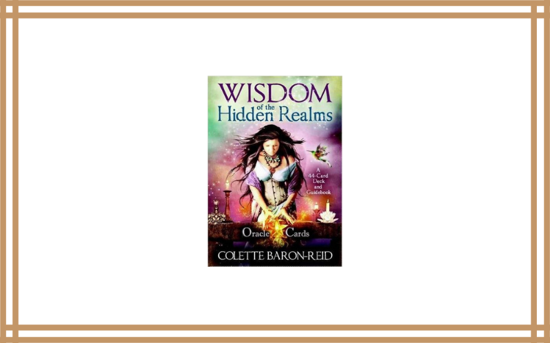 Wisdom of the Hidden Realms Oracle Cards – Colette Baron-Reid