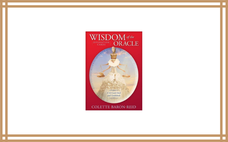 Wisdom of the Oracle Divination Cards: Ask and Know – Colette Baron-Reid